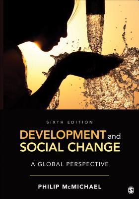 Development and Social Change: A Global Perspective - McMichael, Philip, Professor