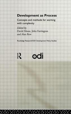 Development as Process: Concepts and Methods for Working with Complexity - Rew, Alan