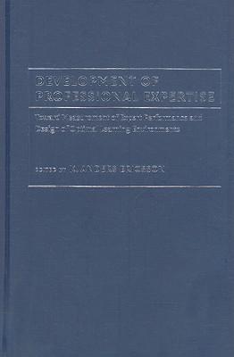 Development of Professional Expertise - Ericsson, K Anders (Editor)