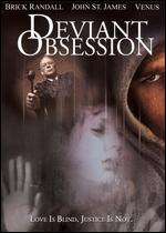 Deviant Obsession - Eric Gibson