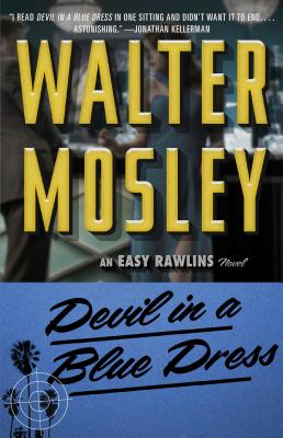 Devil in a Blue Dress, Volume 1: An Easy Rawlins Novel - Mosley, Walter