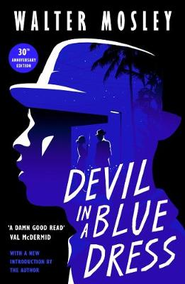 Devil in a Blue Dress - Mosley, Walter (Introduction by)