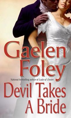 Devil Takes a Bride - Foley, Gaelen