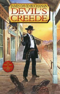 Devil's Creede - Buchanan, James David