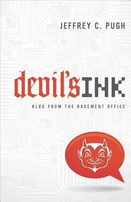 Devil's Ink: Blog from the Basement Office - Pugh, Jeffrey C