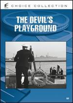 Devil's Playground - Erle C. Kenton