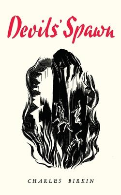 Devils' Spawn - Birkin, Charles Lloyd