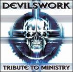 Devilswork: Tribute to Ministry