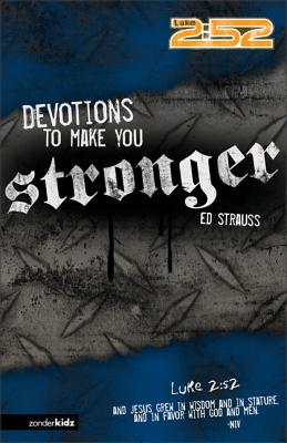 Devotions to Make You Stronger - Strauss, Ed