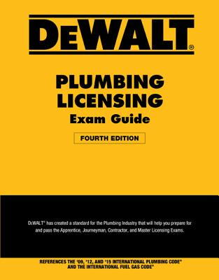 Dewalt Plumbing Licensing Exam Guide: Based on the 2015 Ipc - American Contractors Exam Services, and Prince, Christopher