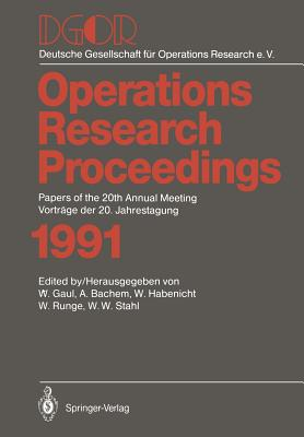 Dgor: Papers of the 20th Annual Meeting / Vortrage Der 20. Jahrestagung - Gaul, Wolfgang A (Editor), and Bachem, Achim (Editor), and Habenicht, Walter (Editor)