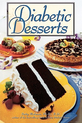Diabetic Desserts - Wedman, Betty, and Wedman-St