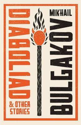 Diaboliad and Other Stories - Bulgakov, Mikhail, and Aplin, Hugh (Translated by)