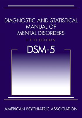 Diagnostic and Statistical Manual of Mental Disorders (Dsm-5(r)) - American Psychiatric Association