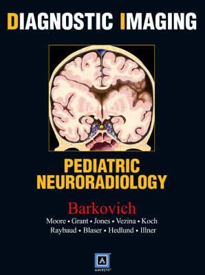 Diagnostic Imaging - Barkovich, A James