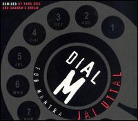 Dial M for Mantra - Jai Uttal