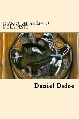 Diario del Ano de La Peste (Spanish Edition) - Defoe, Daniel