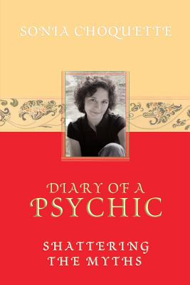Diary of a Psychic - Choquette, Sonia
