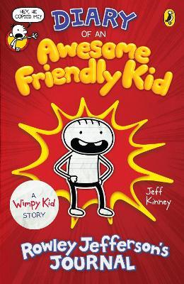 Diary of an Awesome Friendly Kid: Rowley Jefferson's Journal - Kinney, Jeff