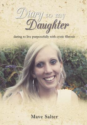 Diary to My Daughter - Salter, Mave