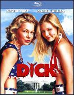 Dick [Blu-ray]