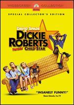 Dickie Roberts: Former Child Star [WS] - Sam Weisman
