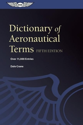 Dictionary of Aeronautical Terms (Epub): Over 11,000 Entries - Crane, Dale