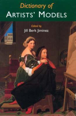 Dictionary of Artists' Models - Berk, Jiminez