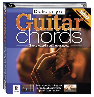 Dictionary of Guitar Chords - Hinkler Books PTY Ltd