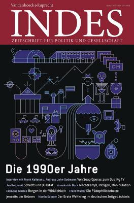 Die 1990er Jahre: Indes. Zeitschrift Fur Politik Und Gesellschaft 2015 Heft 01 - Walter, Franz (Editor)