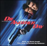 Die Another Day [Music from the Motion Picture] - David Arnold