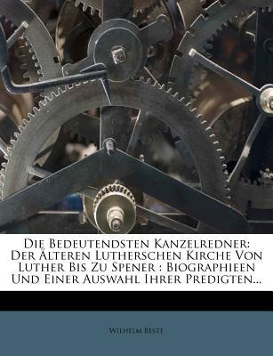 Die Bedeutendsten Kanzelredner. - Beste, Wilhelm