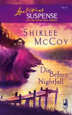 Die Before Nightfall - McCoy, Shirlee