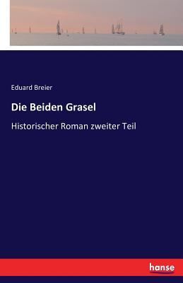 Die Beiden Grasel - Breier, Eduard