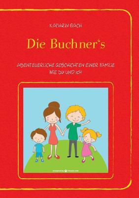 Die Buchner's - Bach, Kathrin