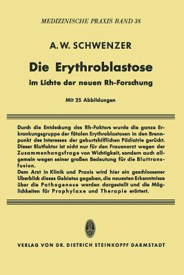 Die Erythroblastose Im Lichte Der Neuen Rh-Forschung - Schwenzer, Adolf W
