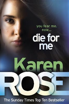Die for Me - Rose, Karen