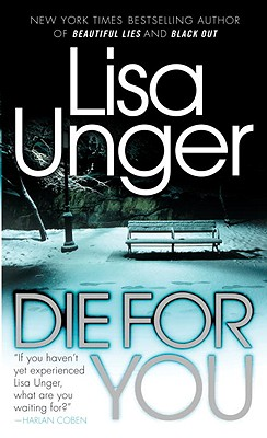 Die for You - Unger, Lisa