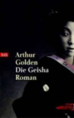 Die Geisha - Golden, Arthur