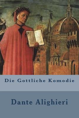 Die Gottliche Komodie - Alighieri, Dante