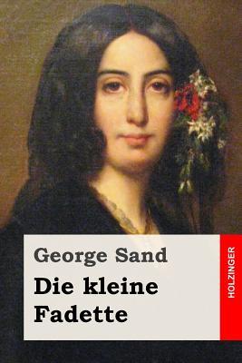 Die Kleine Fadette - Sand, George, pse