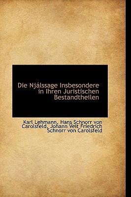 Die NJ Lssage Insbesondere in Ihren Juristischen Bestandtheilen - Lehmann, Karl