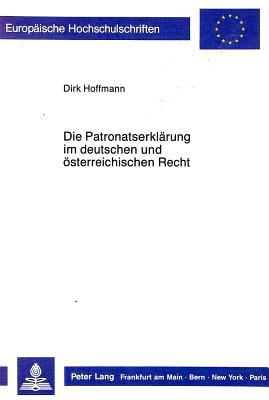 Die Patronatserklaerung Im Deutschen Und Oesterreichischen Recht - Hoffmann, Dirk