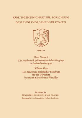 Die Problematik Gebirgsmechanischer Vorgange Im Steinkohlenbergbau - Niemczyk, Oskar