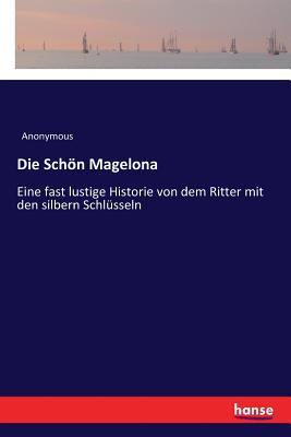 Die Schon Magelona - Anonymous