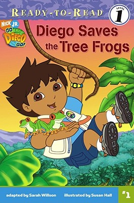 Diego Saves the Tree Frogs - Willson, Sarah, and Paxson, Madellaine