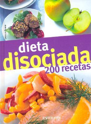 Dieta Disosiada 200 Recetas - Summ, Ursula