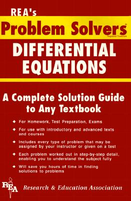 Differential Equations Problem Solver - Ogden, James R, and Research & Education Association, and Rea