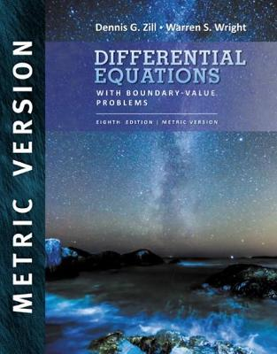 Differential Equations with Boundary Value Problems - Zill, Dennis G., and Wright, Warren