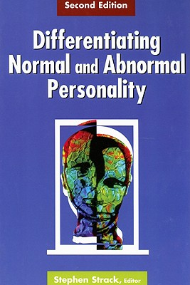 Differentiating Normal and Abnormal Personality - Strack, Stephen (Editor)